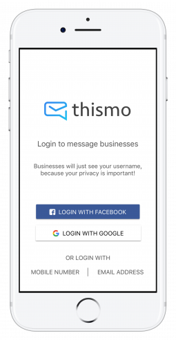 Sign up to thismo messenger and start messaging businesses with only one click
